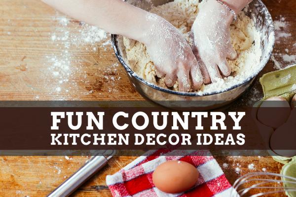 Fun Country Kitchen Decor Ideas